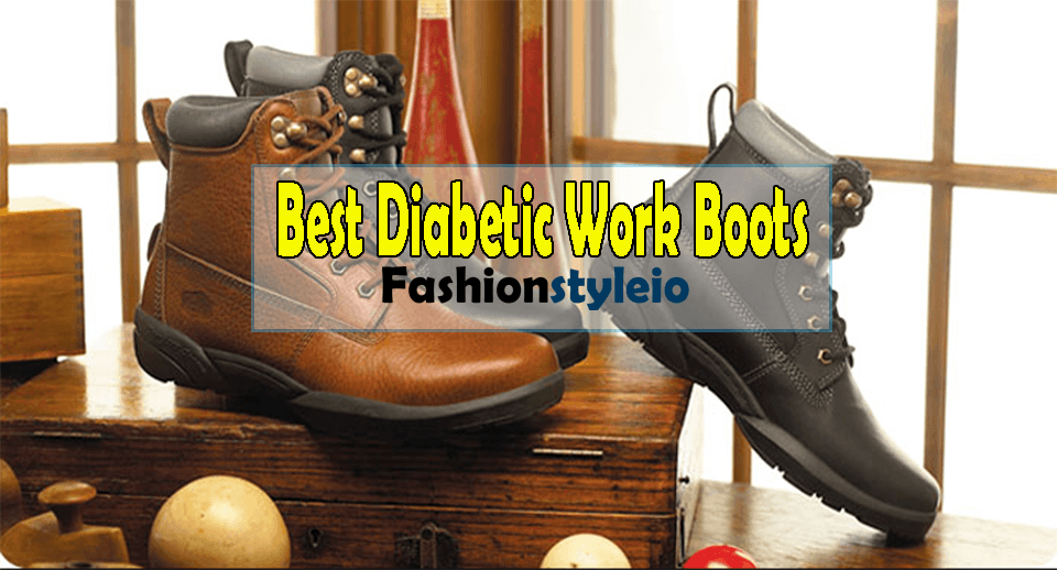 Best Diabetic Work Boots