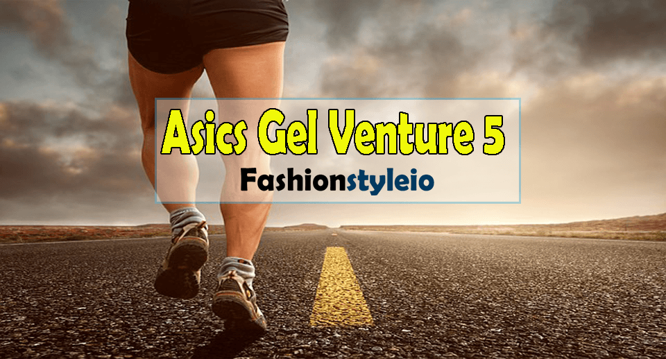 Asics Gel Venture 5 Review 2018